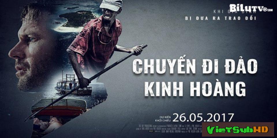Phim Chuyến Đi Đảo Kinh Hoàng VietSub HD | Extortion 2017