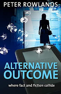 Alternative Outcome - an engrossing mystery drama by Peter Rowlands