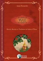 Yule, aux éditions alliance magique