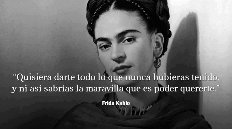 Anónimo Emocional Frases Celebres De Frida Kahlo