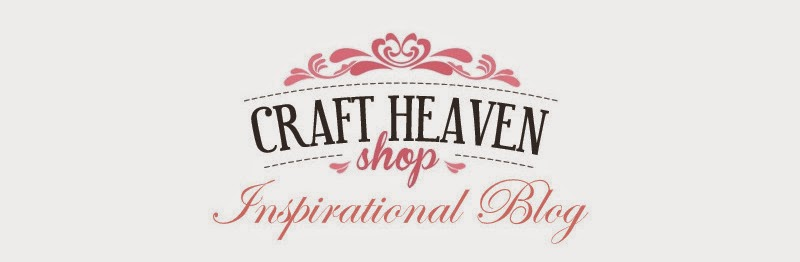 Craft Heaven Shop Inspirational Blog