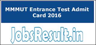 MMMUT Entrance Test Admit Card 2016