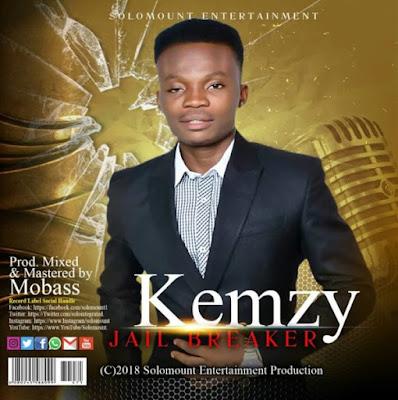 Gospel Song; Kemzy – Jail Breaker
