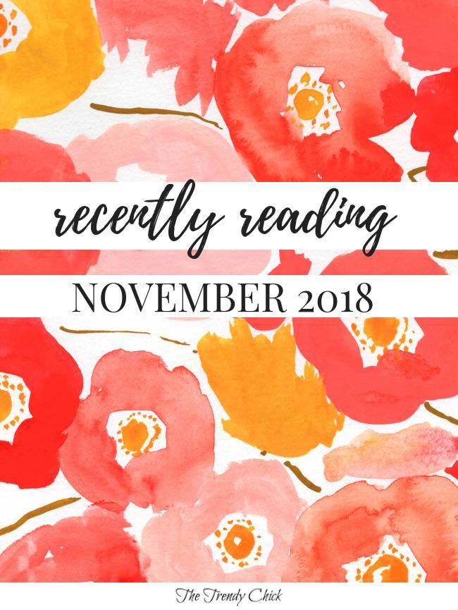 Recently Reading: November 2018