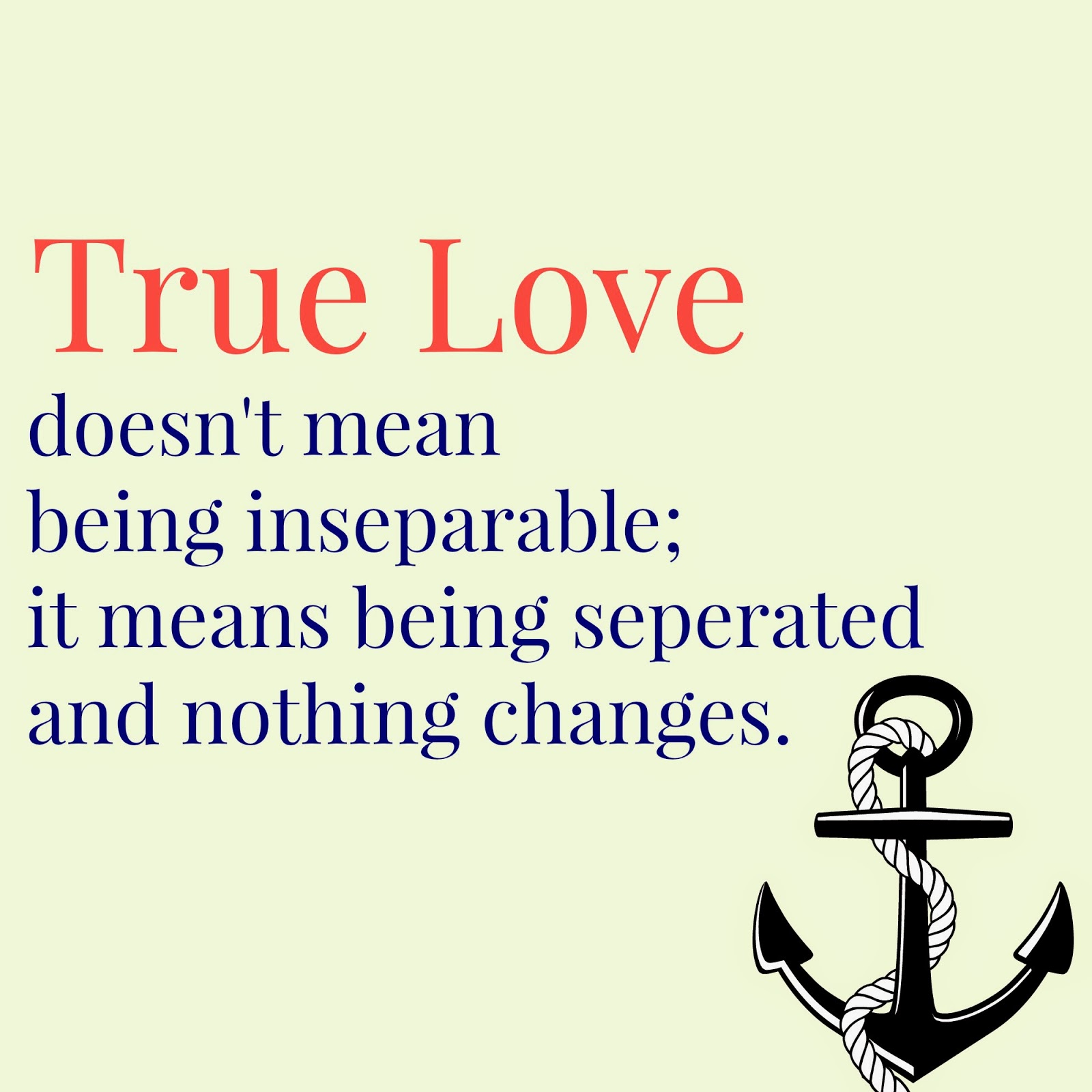 Quotes about true love and distance