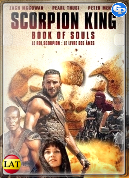 The Scorpion King: Book Of Souls (2018) LATINO