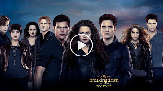 Watch The Twilight Saga: Breaking Dawn - Part 2 Full Movie in HD Print