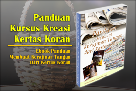 Panduan Kursus Kreasi Kertas Koran