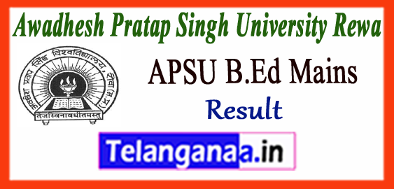 APSU Awadhesh Pratap Singh University Rewa B.Ed 1st 2nd Year Mains ATKT Result 2018