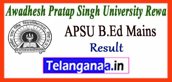 APSU Awadhesh Pratap Singh University Rewa B.Ed 1st 2nd Year Mains ATKT Result 2017