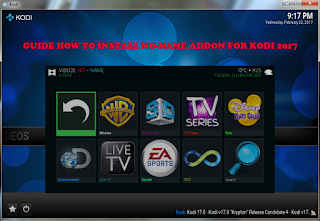 Guide Install No-Name Addon On Kodi Best Entertaiment Addon 2017