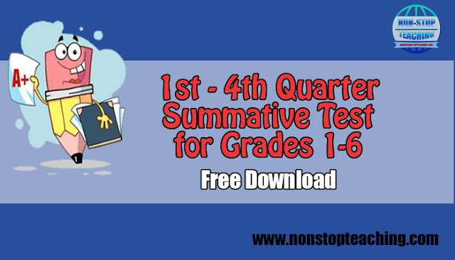1st-4th Quarter Summative Tests for Grades 1-6 (All Subjects S.Y. 2019-2020)