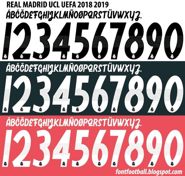 2019 Font: FONT FOOTBALL: Font Vector Real Madrid UCL UEFA 2018 2019 Kit