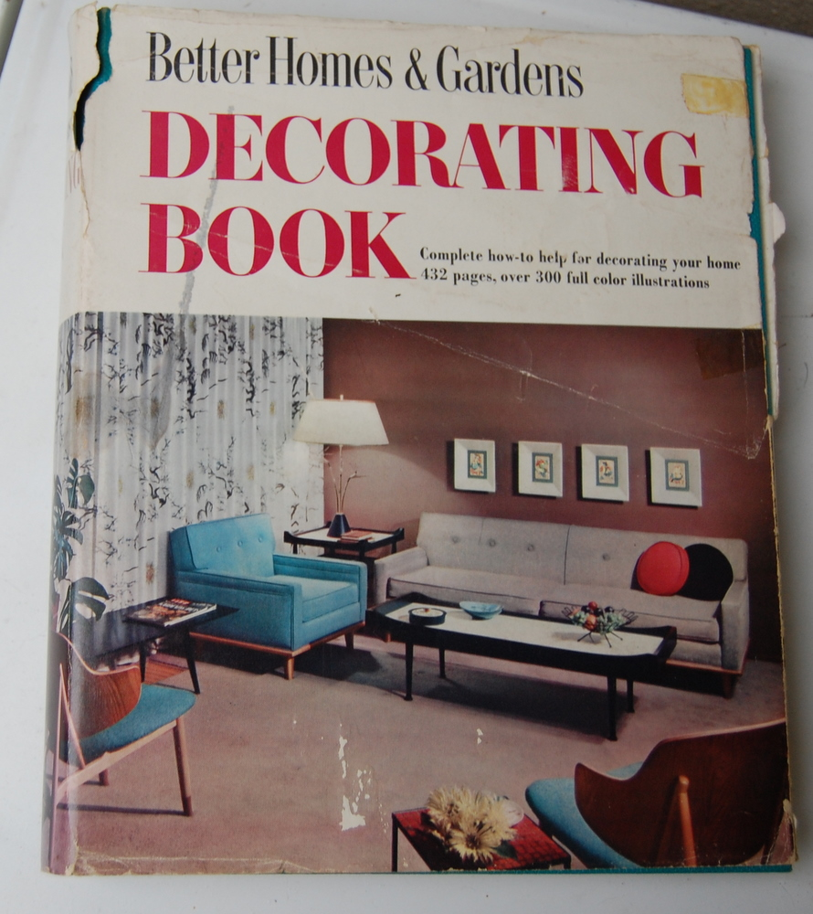 Mid Century Mondays 1956 Better Homes And Gardens Decorating Book