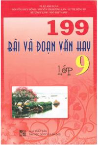 199 Bài Và Đoạn Văn Hay Lớp 9 - Lê Anh Xuân