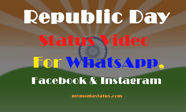 2020 Happy Republic Day Status Video Free Download For WhatsApp, FB and IG