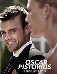 Oscar Pistorius: Blade Runner Killer | Bmovies