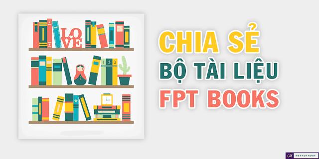 chia sẻ bộ tài liệu FPT Ebooks cho những ai cần thiết bao gồm HTML và CSS, tài liệu FPT Ebooks trị giá 10$