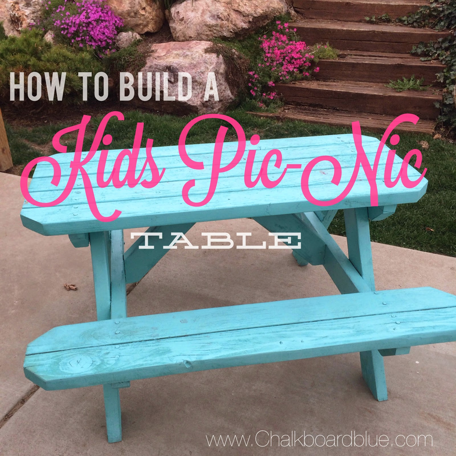 Chalkboard Blue How to Build a Kids Pic Nic Table