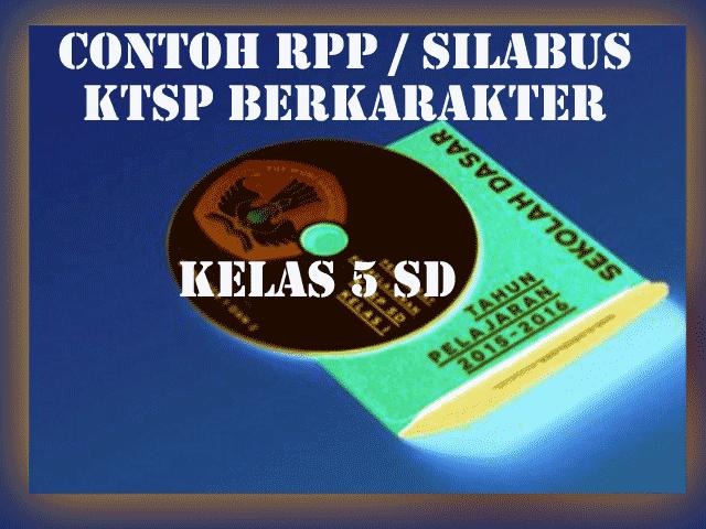 Contoh RPP KTSP Berkarakter Kelas 5 SD