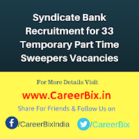Syndicate Bank Recruitment for 33 Temporary Part Time Sweepers Vacancies