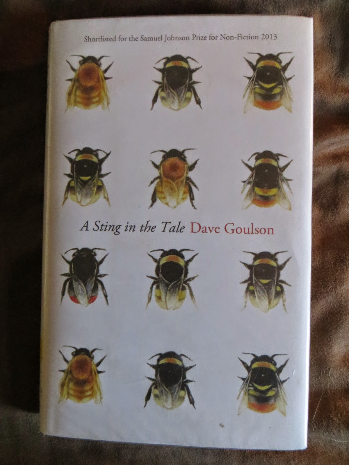 A Sting in the Tale by Dave Goulson.......Book Review