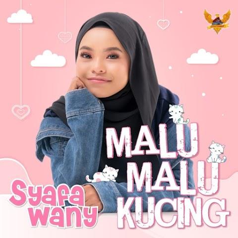 Syafa Wany - Malu-Malu Kucing MP3