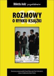 Rozmowy o rynku książki T. 12