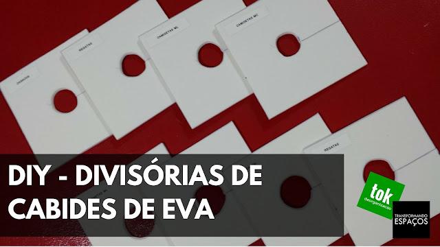 DIY - Divisórias de Cabides de EVA