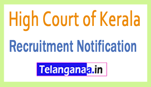 High Court of Kerala HCK Recruitment Notification