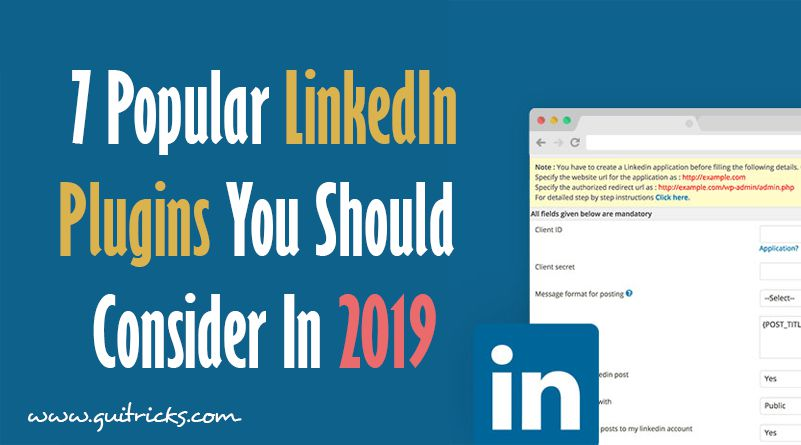 7 Popular LinkedIn Plugins You Should Consider