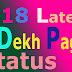 2018 Latest Dekh Pagli Status - In Hindi