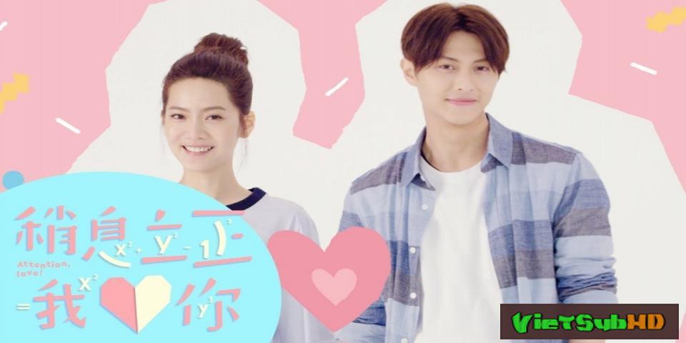 Phim Nghỉ Nghiêm Anh Yêu Em Tập 12 VietSub HD | Attention, Love! 2017