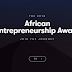 African Entrepreneurship Award For Africans with Business Ideas - 2018