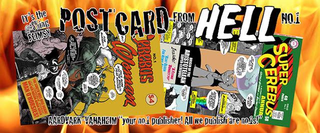 https://www.kickstarter.com/projects/1349357665/cerebus-postcard-from-hell-no-1