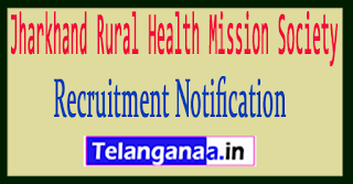 NRHM Jharkhand Rural Health Mission Society Recruitment Notifiction 2017