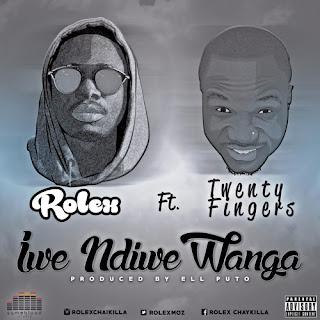 ROLEX FT. TWENTY_FINGERS - IWE_NDIWE_WANGA [PROD_ELL_PUTO] (2O16)(newcrewmusic.blogspot.com)