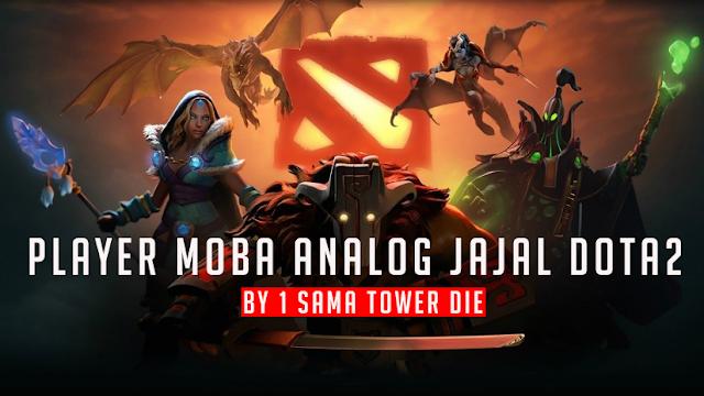 Begini Jadinya Kalo Player Moba Analog Main Dota 2