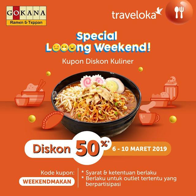 #Gokana - #Promo Special Weekend Diskon 60% Pakai Voucher Traveloka (s.d 10 Maret 2019)