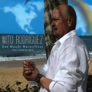 QUE MUNDO MARAVILLOSO - WITO RODRIGUEZ (2014)