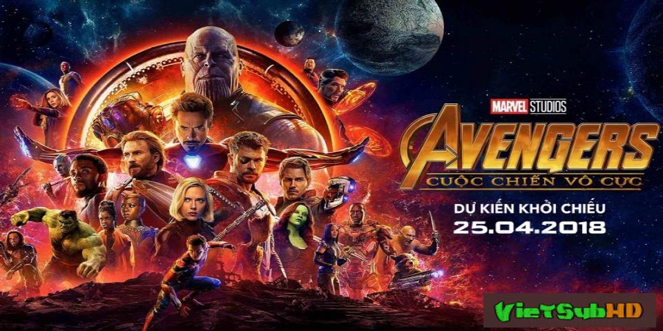 Phim Biệt Đội Siêu Anh Hùng 3: Cuộc Chiến Vô Cực CAM VietSub HD | Avengers: Infinity War Part I 2018