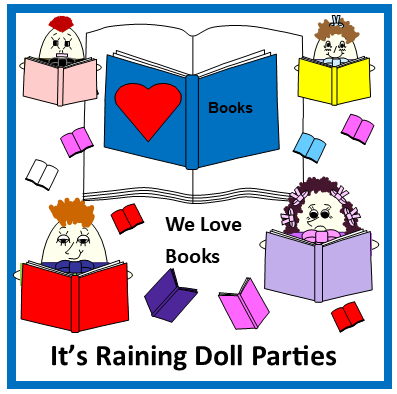 It's Raining Doll Parties - We Love Books
