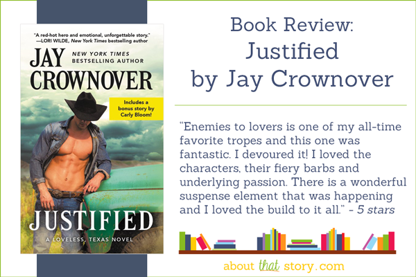 Book Review: Justified by Jay Crownover | About That Story