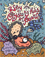 Image: Why the Oyster Has the Pearl | Hardcover: 32 pages | by Johnette Downing (Author), Bethanne Hill (Illustrator). Publisher: Pelican Publishing (September 28, 2011)