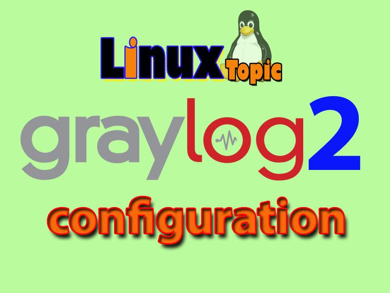 step by step graylog elasticsearch log management