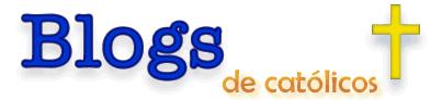 Directorio de Blogs Católicos