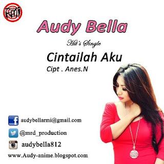 Audy Bella - Cintailah Aku