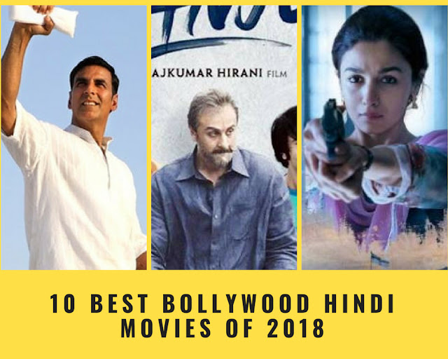 10 Best Bollywood Hindi Movies of 2018