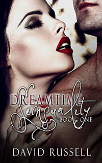 https://www.amazon.com/Dreamtime-Sensuality-Collection-ebook/dp/B07C5BHQTJ/ref=sr_1_1?ie=UTF8&qid=1524412641&sr=8-1&keywords=Dreamtime+Sensuality+by+David+Russell