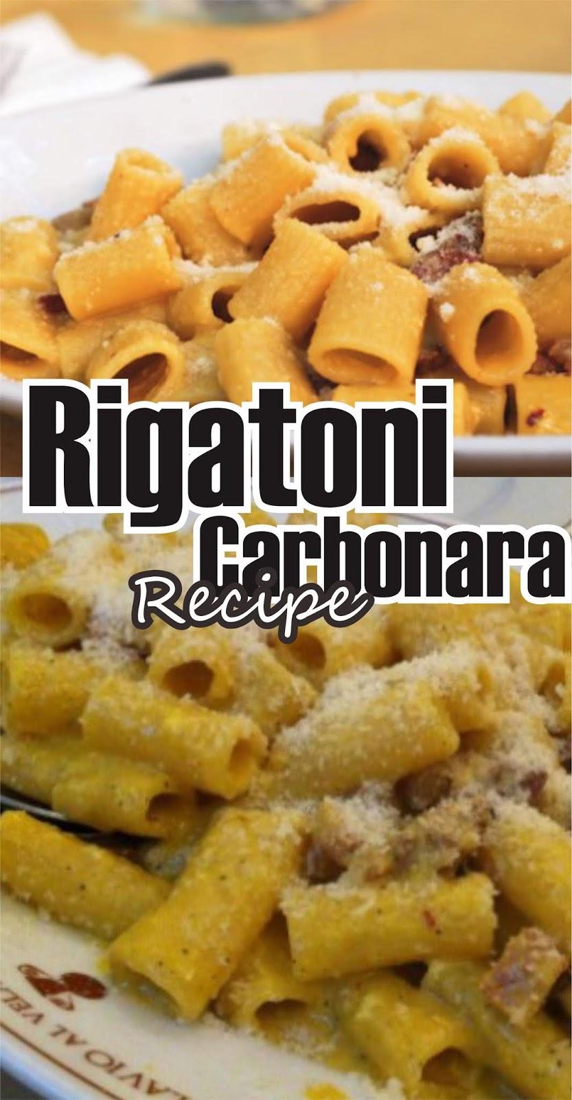 RIGATONI CARBONARA RECIPE